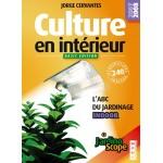 Culture en intérieur - Basic édition par Jorge Cervantes